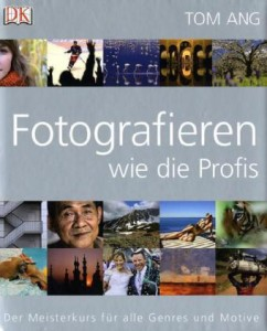 Fotografieren wie die Profis