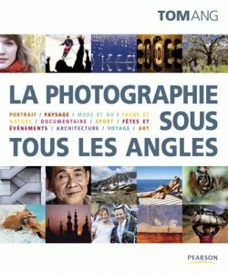 La photographie sous tous les angles