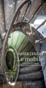 Javier Cercas - Le mobile